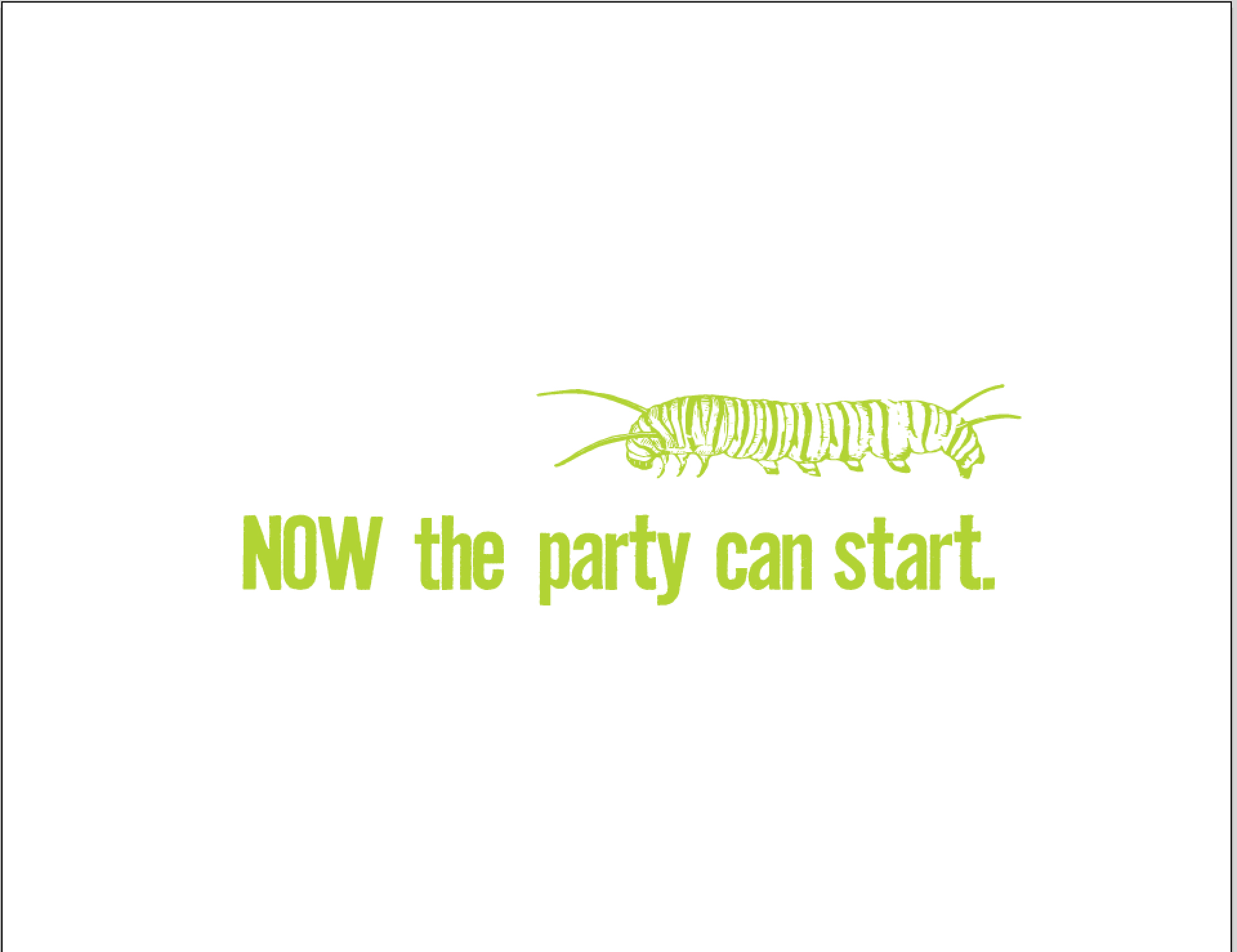 NOW the party can start
