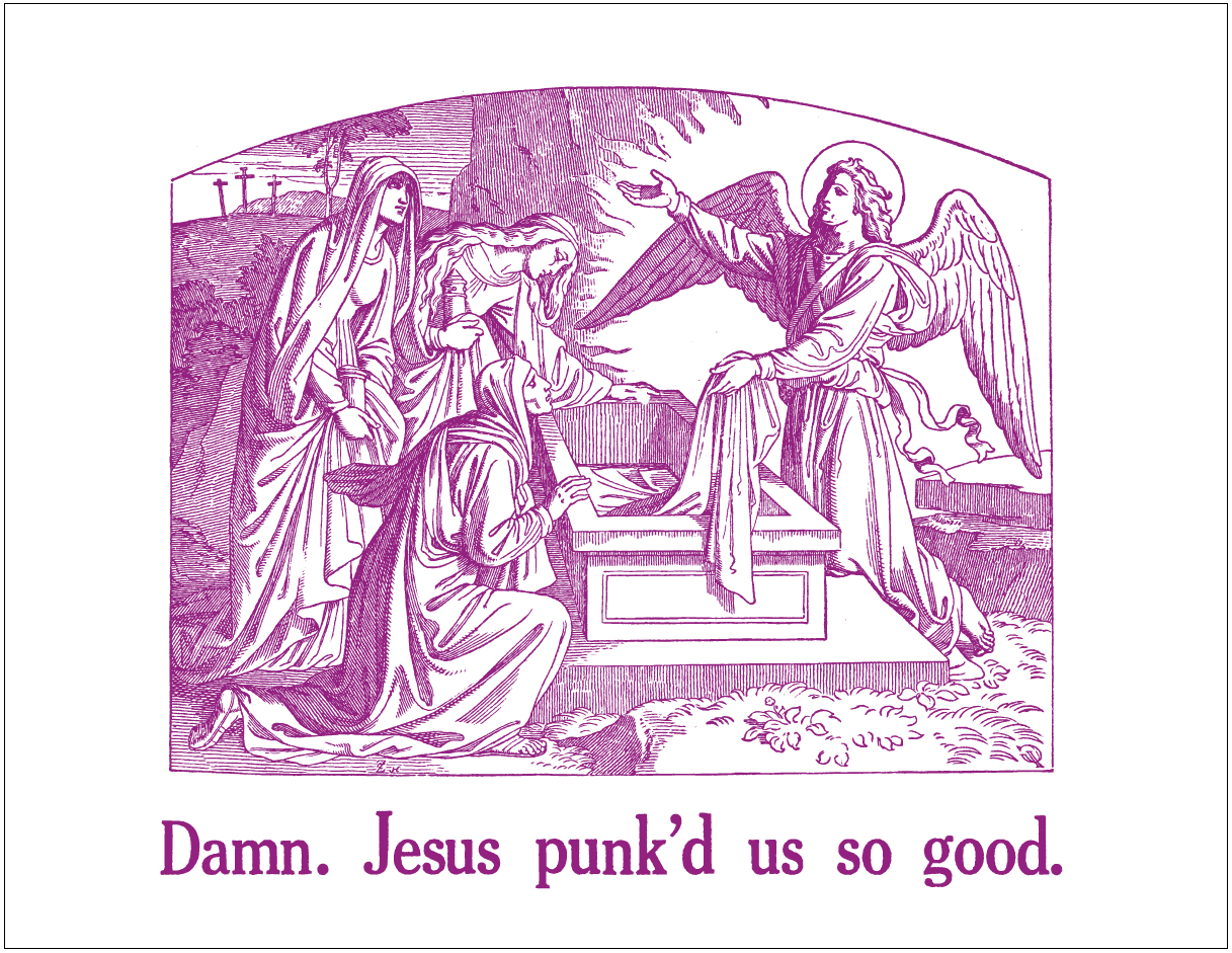 damn. jesus punked us so good