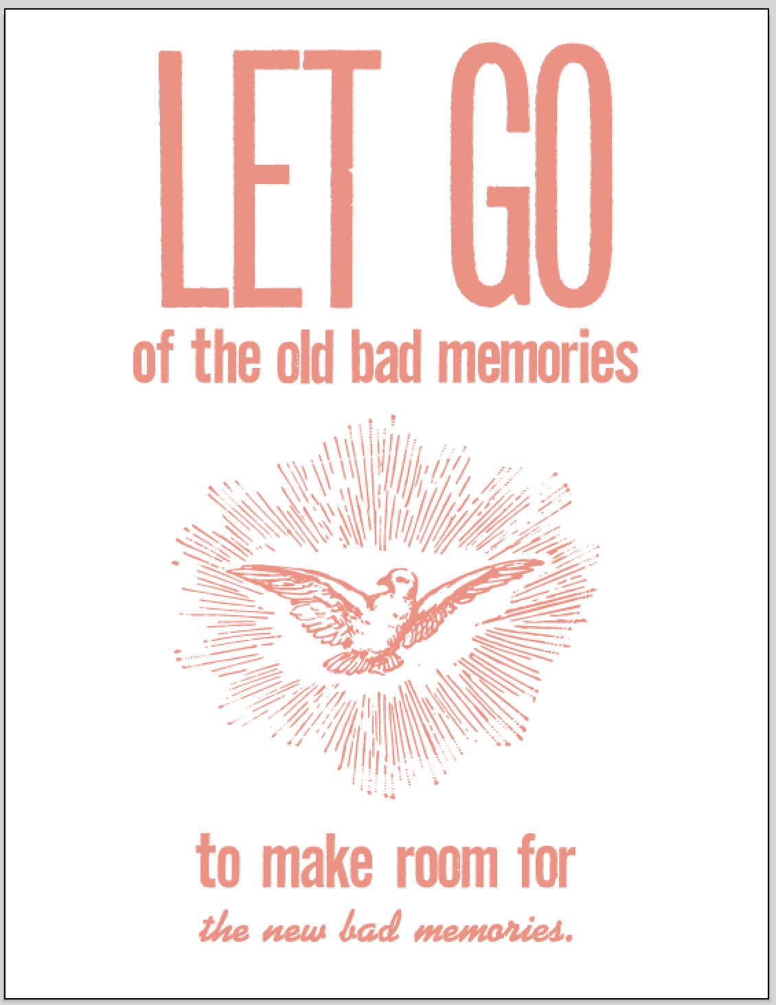 let go of the old bad memories