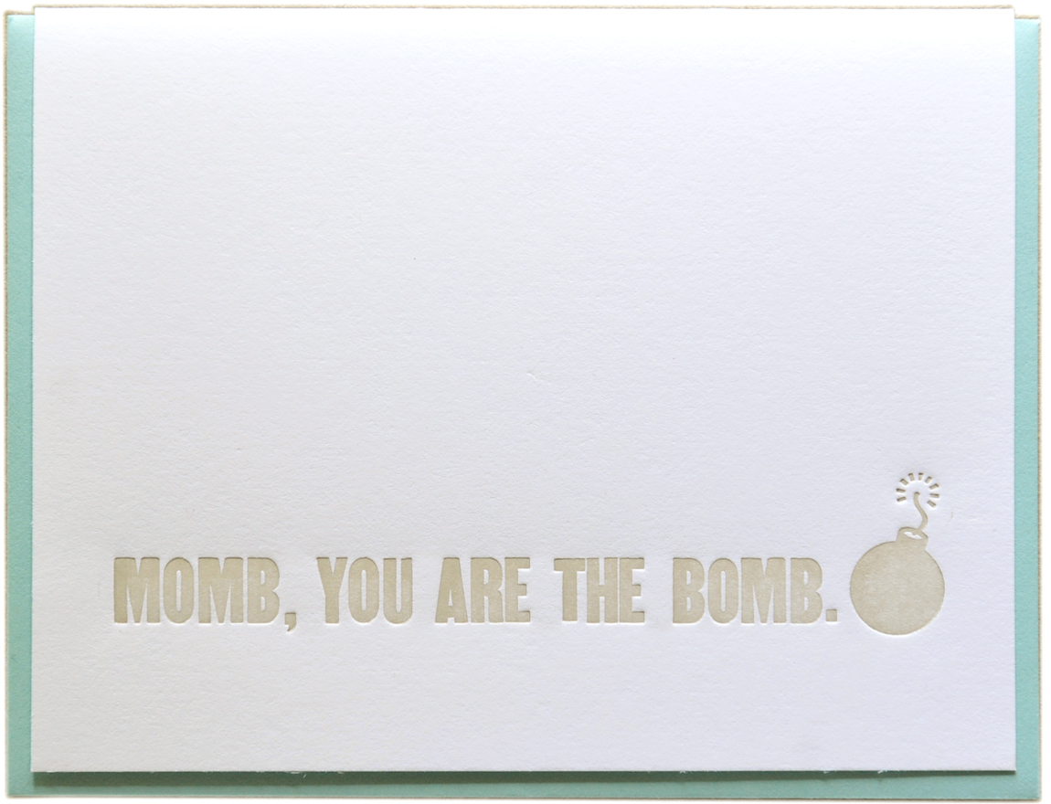 momb you are the bomb