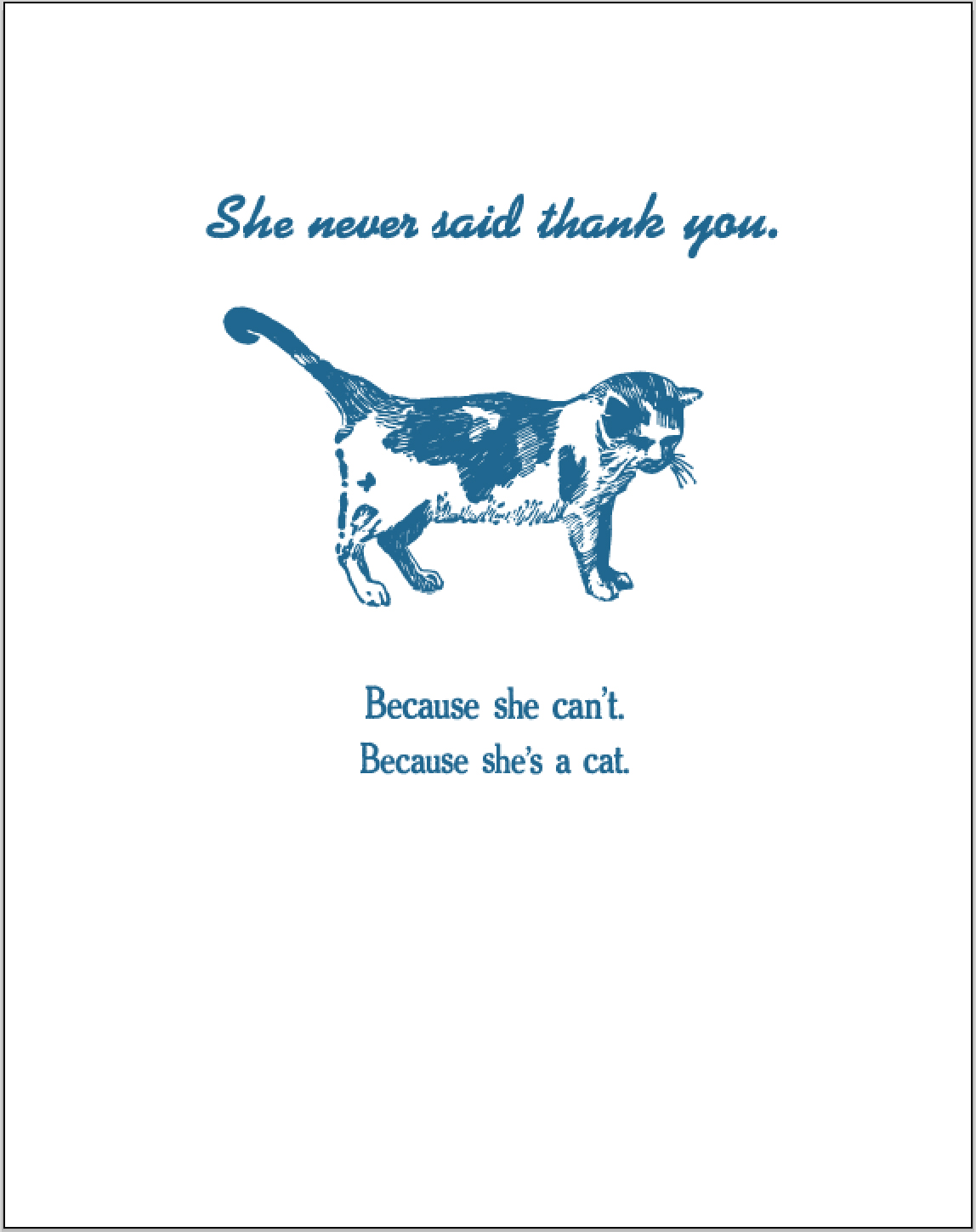 never said thank you.cat