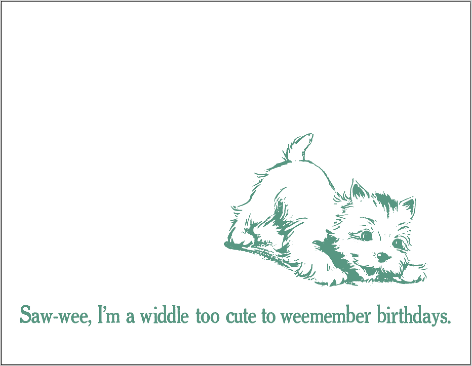 too cute to weemember.comma