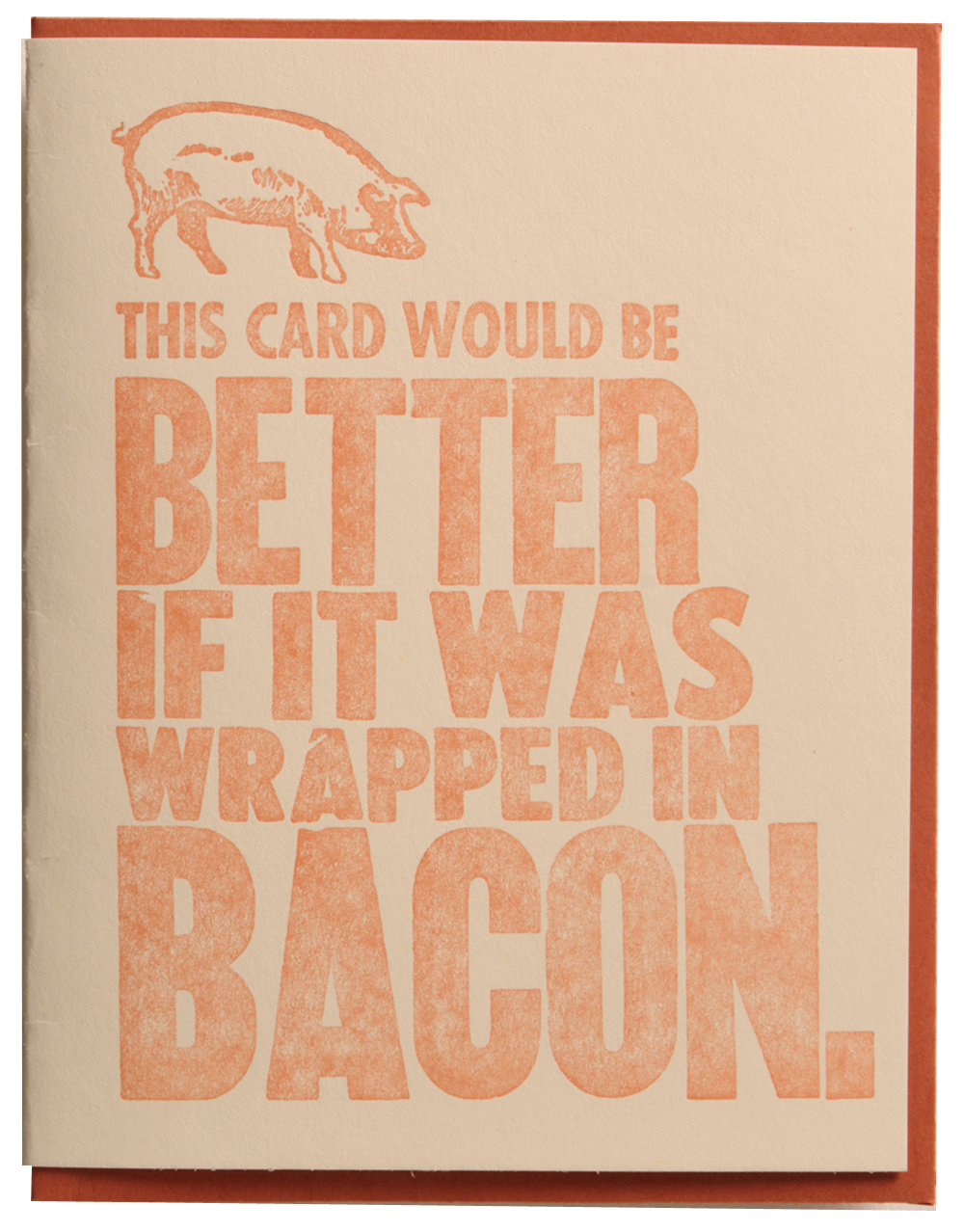 Greeting cards zeichen press this card would better if it was wrapped in bacon m4hsunfo